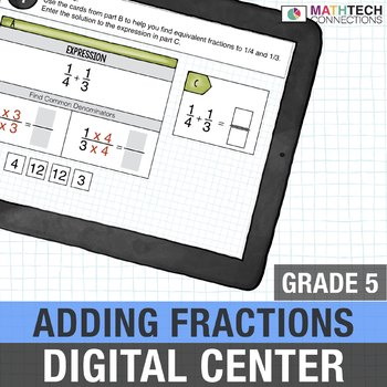 Add Fractions with Unlike Denominators  - 5th Grade Digital Math Center