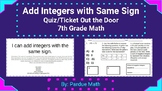 Add Integers with the Same Sign Quiz/Ticket Out the Door 7.NS.A1