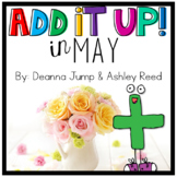 Add It UP! Addition Unit for May