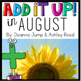 Add It UP! Addition Unit for August
