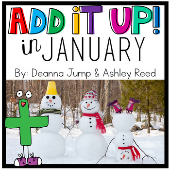 Add It UP! Addition Unit for January