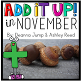 Add It UP! Addition Unit for November