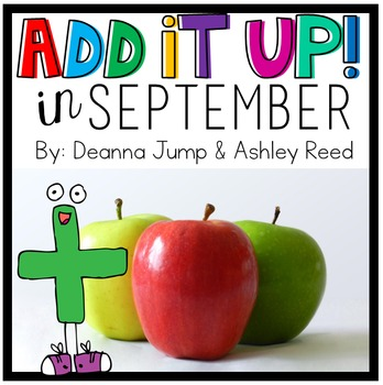 Add It UP! Addition Unit for September