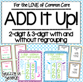 Add It Up! Addition With and Without Regrouping