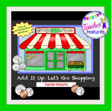 Grocery Math Center: Let's Go Shopping (Adding Numbers & Fact Families)