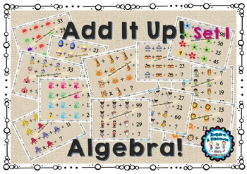 Add It Up - Set 1 - Algebra