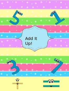 Add It Up -- Two Games of Math