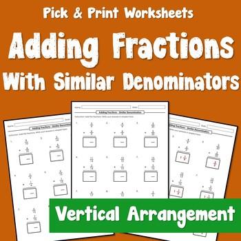 Add Like Fractions - Vertical Arrangement
