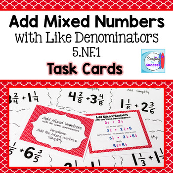 Add Mixed Numbers with the Same Denominator Then Simplify