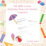 Add & Multiply Decimals Using Money: Summer Expenses