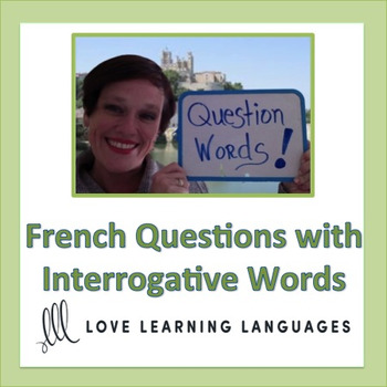 Forming French Questions with Interrogative Words Lesson and Exercises