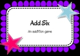 Add Six - Addition Dice Game