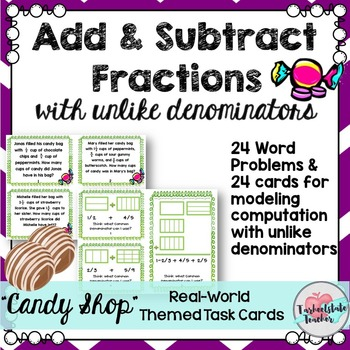 Add Subtract Fractions with Unlike Denominators Task Cards 5NFA1 5NFA2