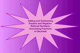Add. & Sub. + and - Rational Numbers and Converting Fractions to Decimals