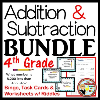 Add & Subt. BUNDLE (Bingo / Task Cards / Worksheets w/ Riddles) 4th-5th