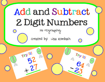 Add Subtract 2 Digit Numbers No Regrouping... by Lisa Rombach ...