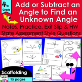 Add & Subtract Angles: no prep notes, CCLS practice, exit