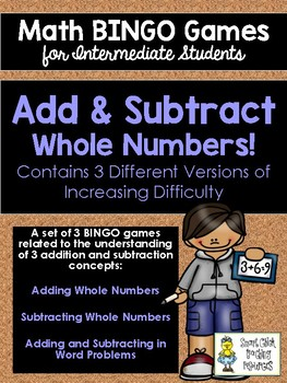 Add & Subtract BINGO Math Game for Intermediate Students - 3 Versions to Play!