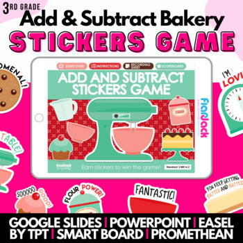 Add & Subtract Bakery (Three Digits) Smart Board Game - Common Core Aligned