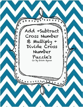 Add + Subtract Cross Number & Multiply + DIvide Cross Number Puzzles!