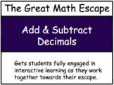 The Great Math Escape - Add & Subtract Decimals