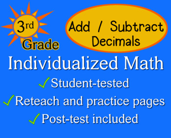 Add / Subtract Decimals, 3rd grade - worksheets - Individualized Math