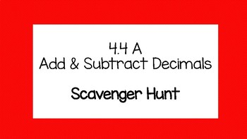 Add/Subtract Decimals Circuit/Scavenger Hunt! NO PREP 4.4A TEKS 4th Grade!