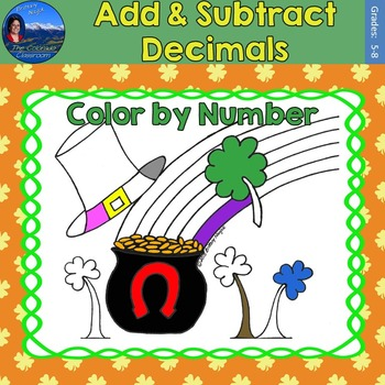 Add & Subtract Decimals Math Practice St. Patrick's Day Color by Number