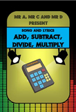 Add, Subtract, Divide, Multiply Song by Mr A, Mr C and Mr
