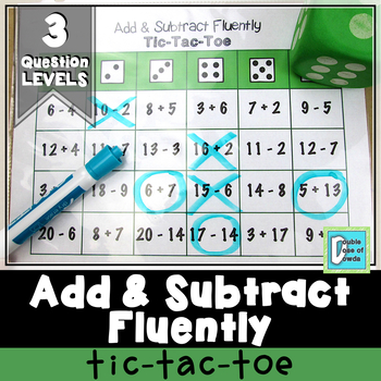 Add and Subtract Fluently Tic-Tac-Toe
