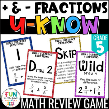 Add & Subtract Fractions Game | U-Know Review Game {5th Grade 5.NF.1/5.NF.2}