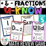 Add & Subtract Fractions Game: U-Know {5th Grade 5.NF.1/5.NF.2}