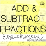 Add & Subtract Fractions Enrichment: Math Logic Puzzles