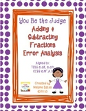 Add & Subtract Fractions Error Analysis Gr 5/6