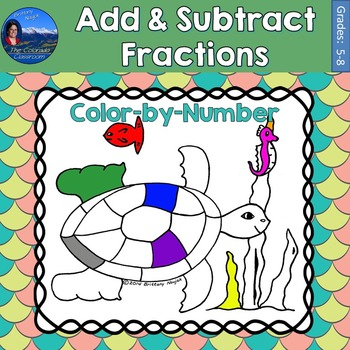 Add & Subtract Fractions Math Practice Under the Sea Color by Number