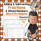 Add & Subtract Fractions & Mixed Numbers 20 Word Problems
