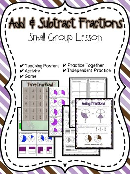 Add & Subtract Fractions Small Group Lesson