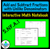 Add Subtract Fractions unlike denominators Foldable for Interactive Notebook