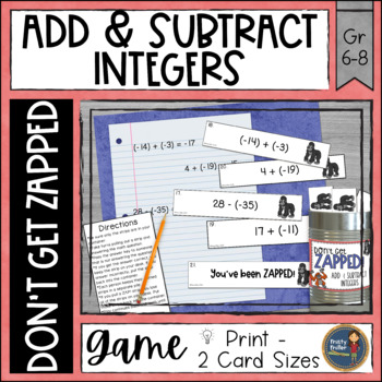 Adding and Subtracting Integers Don't Get ZAPPED Math Game