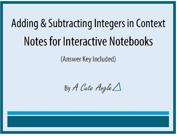 Add & Subtract Integers in Context Notes