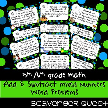 Add & Subtract Mixed Numbers Word Problems - Math Scavenger Quest