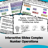 Add Subtract Multiply Complex Numbers Interactive Notes Al