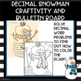 Add, Subtract, Multiply & Divide Decimal Snowman Craftivit