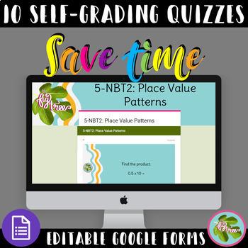 Place Value Bundle Self-Grading Google Forms Quizzes 5NBT