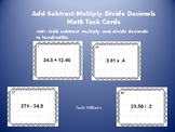Add Subtract Multiply Divide Decimals Task Cards