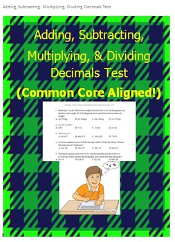 Add, Subtract, Multiply, Divide Decimals Test (Common Core)