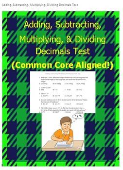 Add, Subtract, Multiply, Divide Decimals Test (Common Core)