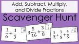 Add, Subtract, Multiply, Divide Fractions Scavenger Hunt