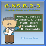 Add, Subtract, Multiply, Divide Multi-Digit Numbers and Decimals: 6.NS.B.2-3