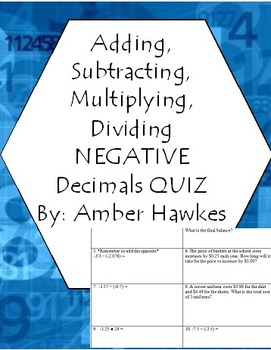 Add, Subtract, Multiply, Divide, Negative Decimals Quiz